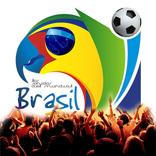 Los Sonidos del Mundial Brasil von Various Artists