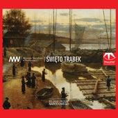 Kolekcja Muzeum Narodowego: Swieto Trabek de Various Artists