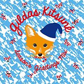 Gildas Kitsuné Season's Greetings Mix by Various Artists