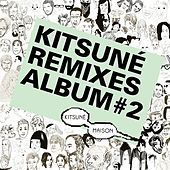 Kitsuné Remixes Album #2 de Various Artists