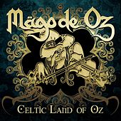 Celtic Land of Oz de Mägo de Oz