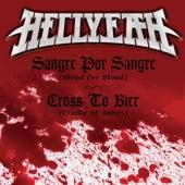 Sangre Por Sangre (Blood For Blood) / Cross To Bier (Cradle Of Bones) by Hellyeah