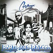 Born And Raised von Cormega