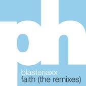 Faith (The Remixes) von BlasterJaxx