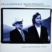 I Feel Like Singing Today de Jim Lauderdale