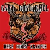 Here Comes Krampus by Gary Roadarmel