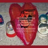 Chansonnettes frisquettes, joliettes & godinettes by Doulce Mémoire