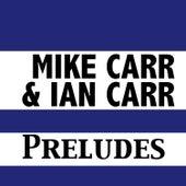 Preludes von Ian Carr