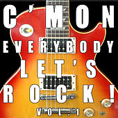 C'mon Everybody, Let's Rock!, Vol. 1 by Various Artists