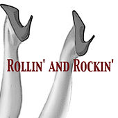 Rollin' and Rockin' von Various Artists