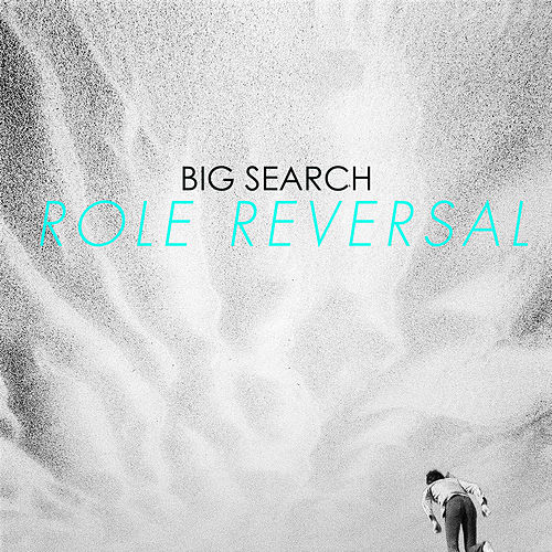 Role Reversal by Big Search