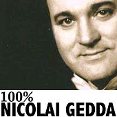 100% Nicolai Gedda de Nicolai Gedda