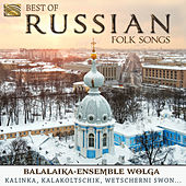 Best of Russian Folk Songs: Balalaika-Ensemble Wolga by Balalaika Ensemble Wolga