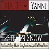 Tribute to Yanni: Solo Piano Stylings of Pianist Yanni by Steven Snow