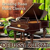 Relaxing Piano Music Classics: Debussy & Liszt by Relaxing Piano Music