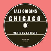 Jazz Origins: Chicago de Various Artists