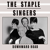 Downward Road by The Staple Singers
