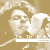 Lyrical Songs by Mikis Theodorakis (Μίκης Θεοδωράκης)