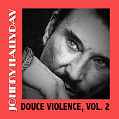 Douce Violence, Vol. 2 de Johnny Hallyday