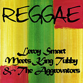 Leroy Smart Meets King Tubby & The Aggrovators de Various Artists