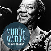 The Classic Blues Collection: Muddy Waters von Muddy Waters