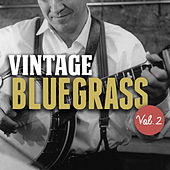 Vintage Bluegrass, Vol. 2 by Various Artists