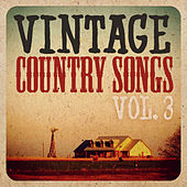 Vintage Country, Vol. 3 by Various Artists