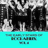 The Early Stars of Rockabilly, Vol. 4 de Various Artists