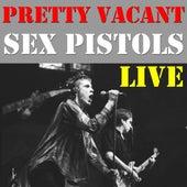 Pretty Vacant (Live) von Sex Pistols