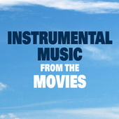 Instrumental Music from the Movies by Various Artists