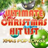 Ultimate Christmas Hit List by Jolly Xmas Singers