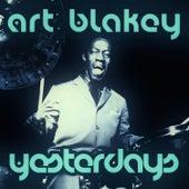 Yesterdays von Art Blakey