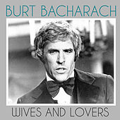 Wives and Lovers de Burt Bacharach