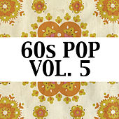 60s Pop, Vol. 5 di Various Artists