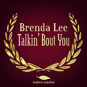 Talkin' Bout You von Brenda Lee