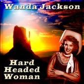 Hard Headed Woman by Wanda Jackson