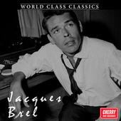 World Class Classics: Jacques Brel de Various Artists