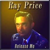 Release Me von Ray Price