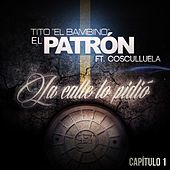 La Calle Lo Pidió (feat. Cosculluela) de Tito El Bambino