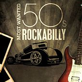 Most Wanted 50s Rockabilly by Various Artists