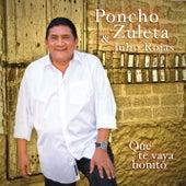 Que Te Vaya Bonito de Poncho Zuleta