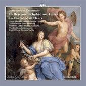 Charpentier: La couronne de fleurs - La descente d'Orphée aux enfers by Various Artists