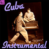 Cuba Instrumental, Vol.1 de Various Artists