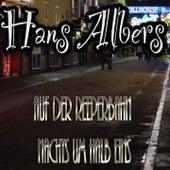 Auf der Reeperbahn nachts um halb Eins von Hans Albers