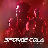 Ultrablessed by Sponge Cola