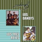 Enlaces los Dandys &  los Tres Reyes de Los Dandys