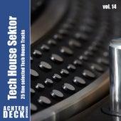 Tech House Sektor, Vol. 14 by Various Artists