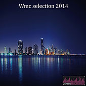 Wmc Selection 2014 von Various Artists