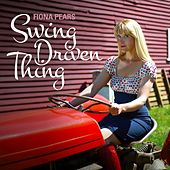 Swing Driven Thing von Fiona Pears