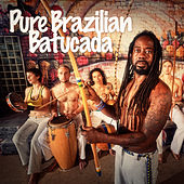 Pure Brazilian Batucada (Percussion Madness from Brazil) de Samba Brazilian Batucada Band